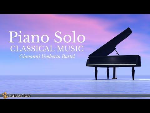 Piano Solo - Classical Music (Giovanni Umberto Battel)