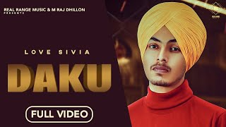 Latest Punjabi Song 2020 | Daku - Love Sivia | Ryder | New Punjabi Song 2020 | Real Range Music