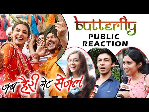 Butterfly Song - Public Reaction - Jab Harry Met Sejal | Shahrukh Khan, Anushka Sharma