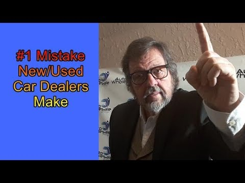 The number one mistake new used car dealers make!