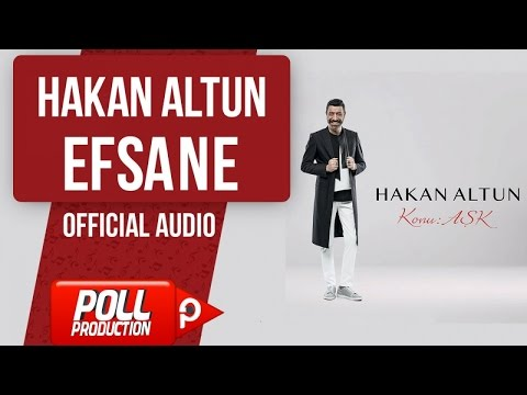 Hakan Altun - Efsane - ( Official Audio )