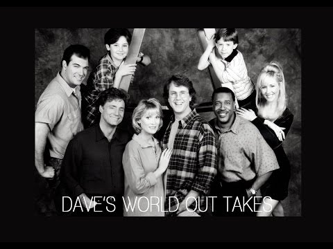 DAVE'S WORLD OUT TAKES