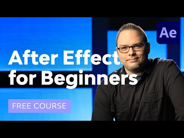 Learn Adobe After Effects