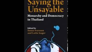 History Book Review: Saying the Unsayable: Monarchy and Democracy in Thailand (Nias Studies in As...