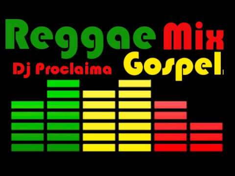 Reggae Gospel Mix 2016 DJ Proclaima Gospel Reggae Takeover Radio Show
