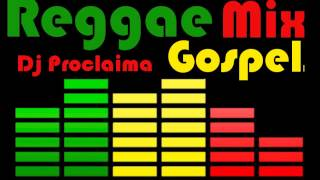 Reggae Gospel Mix 2015   DJ Proclaima Gospel Reggae Takeover Radio Show