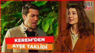 Kerem, Ayşe'nin Taklidini Yapıyor - Afili Aşk 24. Bölüm