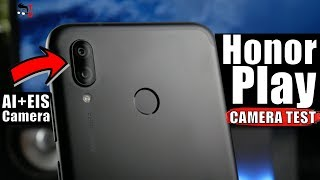 Honor Play Camera Test: Sample Photos & Videos