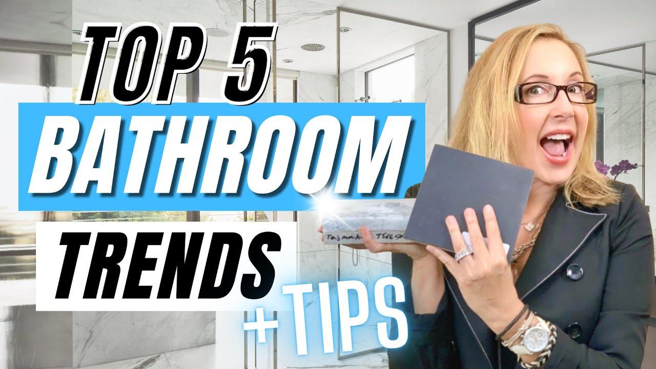 TOP 5 BATHROOM TRENDS & TIPS 2020