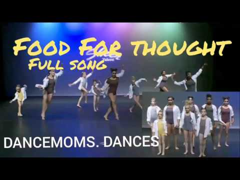 DANCE MOMS || Food For Thought ( Full song )