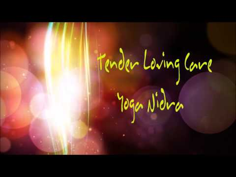 Tender Loving Care Yoga Nidra