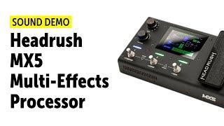Headrush MX5 - Sound Demo (no talking)
