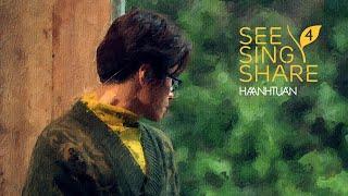 [See Sing Share 4 - Tập 6] Mưa Rừng - Hà Anh Tuấn