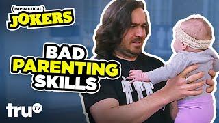 Impractical Jokers: Bad Parenting Skills (Mashup) | truTV