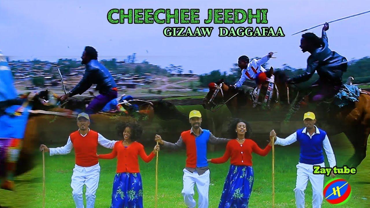 Ethiopian Music - New Ethiopian Oromo Music / CheeChee Jeedhi /Gizaaw  Daggafaa 2019 Traditional song