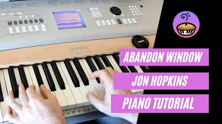 Обложка Abandon Window Jon Hopkins Piano Tutorial