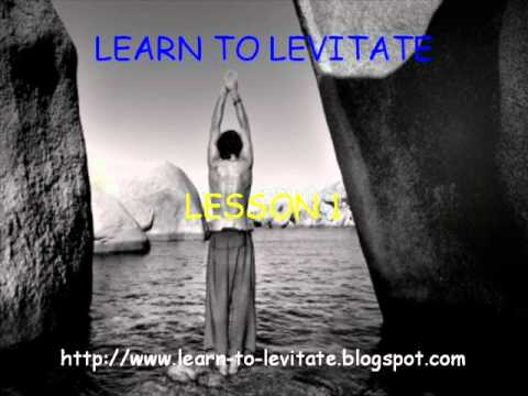 Learn To Levitate Lesson