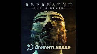 Daranti Group - Represent (Indus Remix) | Pakistani Hip-Hop