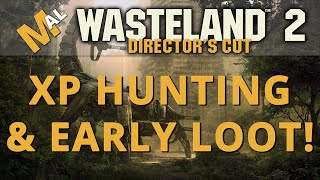 XP & LOOT Hunting! Wasteland 2 Directors Cut [SJ Difficulty] Lets Play/Gameplay - Part 18