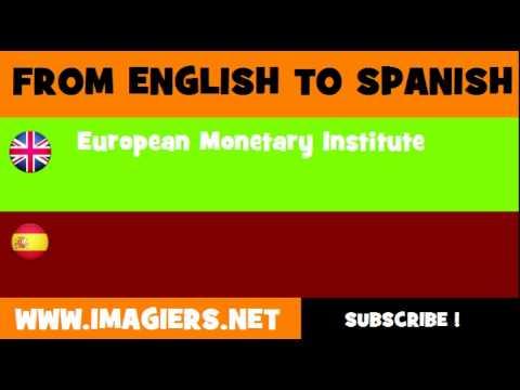 ESPAÑOL = INGLÉS = Instituto Monetario Europeo