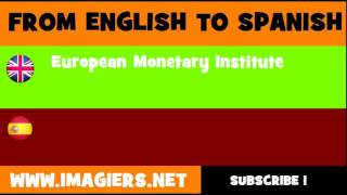 ESPAÑOL = INGLÉS = Instituto Monetario Europeo