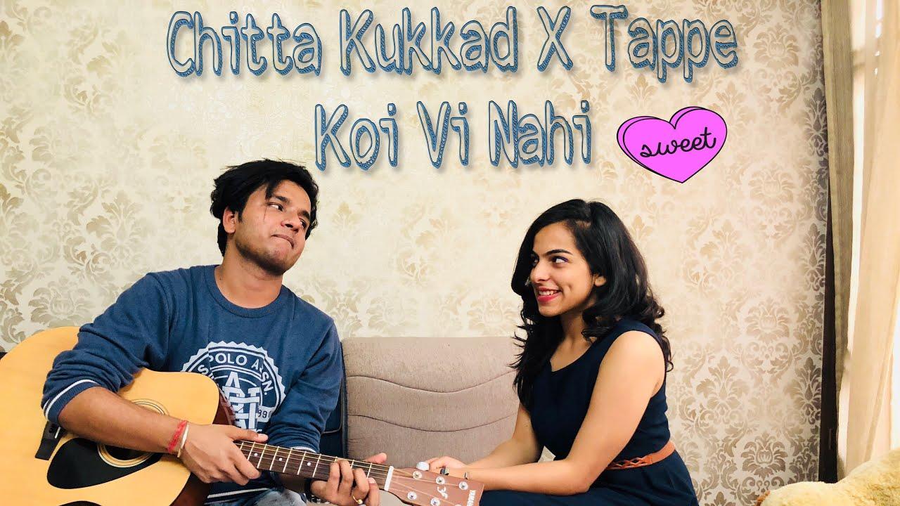 Chitta kukkad koi vi nahi tappe unplugged cover for Koi vi nahi