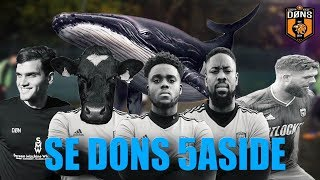 SE DONS | 5ASIDE |'Man Whale'