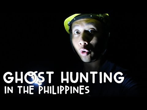 GHOST HUNTING IN THE PHILIPPINES