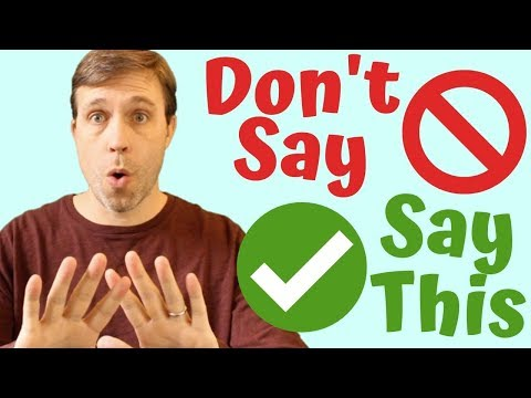 7 Things Americans Don't Really Say & What You Should Say Instead