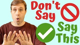 7 Things Americans Don't Really Say \u0026 What You Should Say Instead