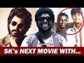 SivaKarthikeyan Next Full Length Comedy Movie With ARunraja Kamaraj ? | Kanaa Movie