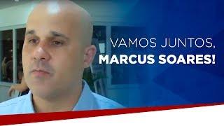 Vamos juntos, Marcus Soares!