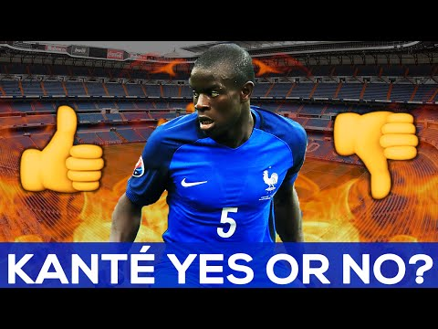 N´Golo Kante to Real Madrid | Yes or No? | REAL TRANSFERS