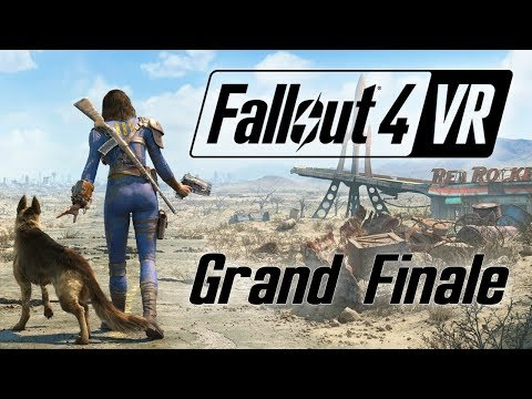 Fallout 4 VR - Grand Finale - Death Becomes Her