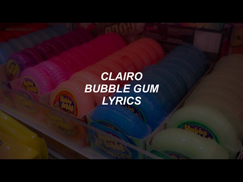 bubble gum // clairo lyrics