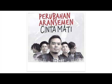 Cover Lagu #CintaMati: PERUBAHAN ARANSEMEN HITSLAGU