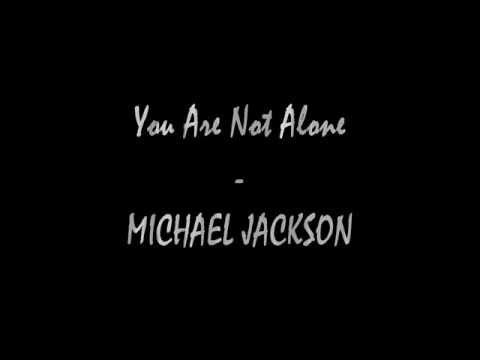 You Are Not Alone - Michael Jackson - Traduction Archosnike
