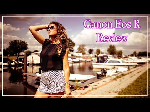 Canon Eos R Review - your perfect Mirrorless for 2020?