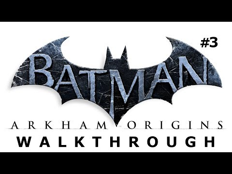 Batman: Arkham Origins Walkthrough Part 3