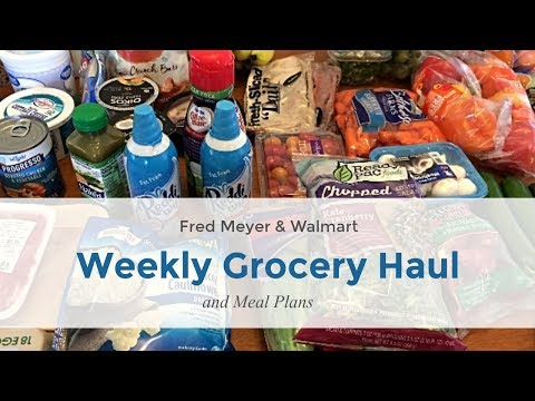 healthy-grocery-haul-#80|-weekly-meal-plans-|-walmart-&-fred-meyer-|-$115