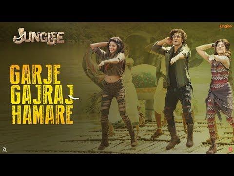 Junglee: Garje Gajraj Hamare |Vidyut J| Navraj H,Hamsika,Gulshan K|Sameer Uddin| Radhika R |Vinay S
