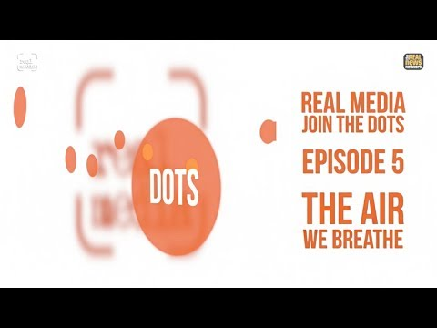 Join The Dots Ep 5 - The Air We Breathe