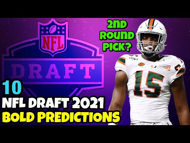 10 BOLD Predictions for the 2021 NFL Draft