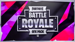 FORTNITE GFX PACK FREE WITH ALL UPDATED!! DOWNLOAD FREE PC AND ANDROID!!! @dzn_gio