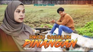 Gambar cover Lagu minang - Rindu Sabalun Pinangan - Aprilian Feta Triyana (Official Music Video)