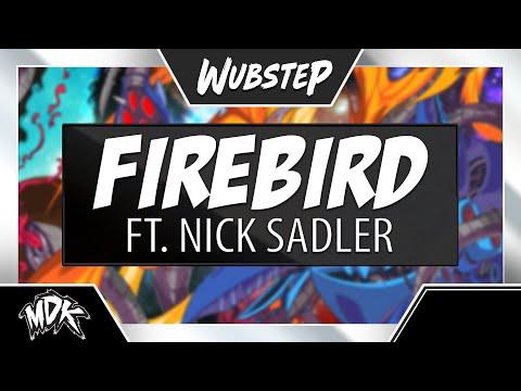 MDK ft. Nick Sadler - Firebird (Official Music Video)