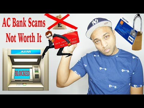 AC Bank Transfer Scams - I'm Not Involved & You Shouldn't Risk Banging One | Bank Fraud
