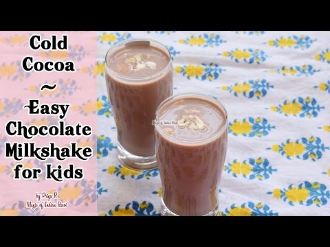 Cold Cocoa | Easy Chocolate Milkshake for Kids | Priya R | Magic of Indian Rasoi