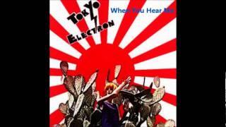 Tokyo Electron - When You Hear Me.