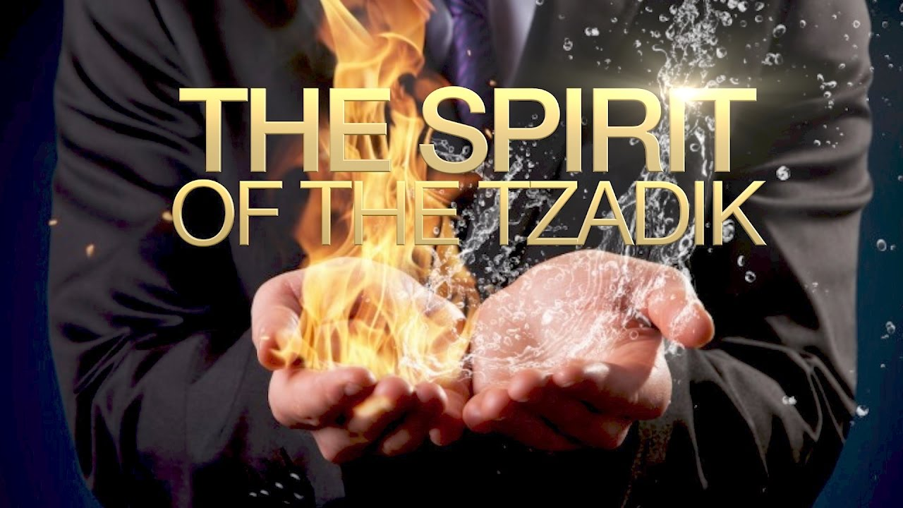 The Spirit of the Tzadik - Full Teaching